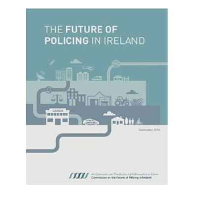 The Commission on the Future of Policing in Ireland
