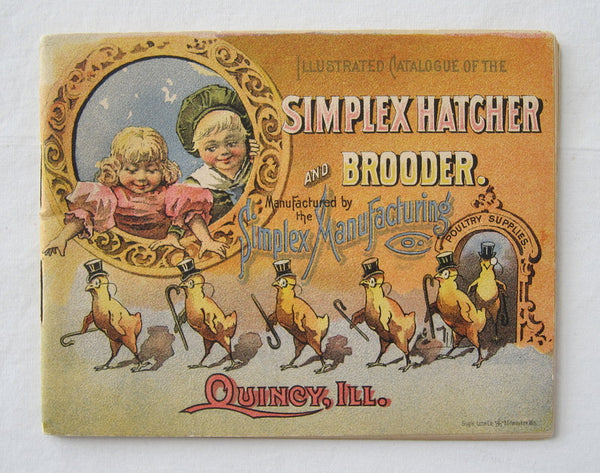 Illustrated Catalogue of the Simplex Hatcher and Brooder