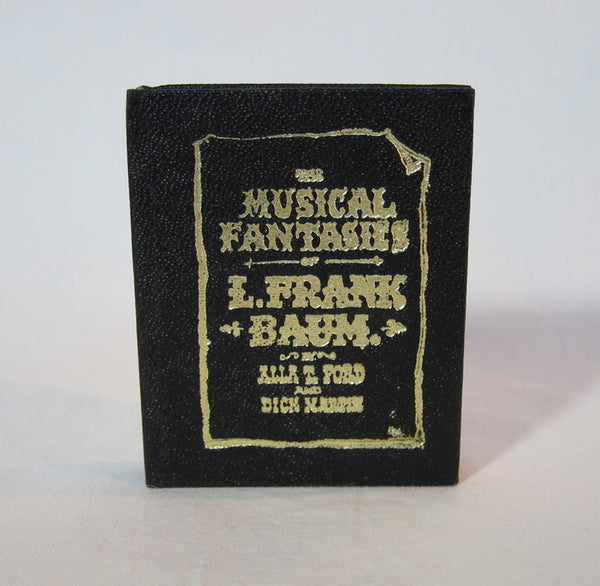 The Musical Fantasies of L. Frank Baum