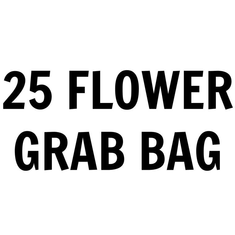 25 Flower Grab Bag