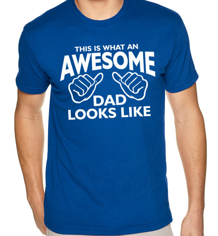 This Is What An Awesome Dad Looks Like T-shirt - Awesome Dad - 2