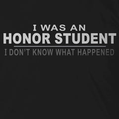 I Was An Honor Student
