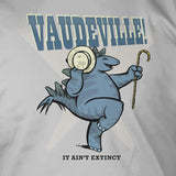 Vaudeville! It Ain't Extinct