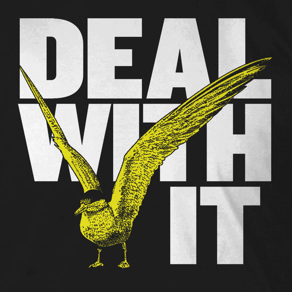 Deal With It Bird