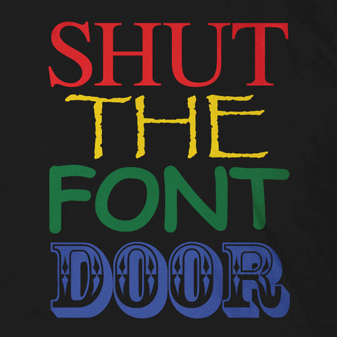 Shut The Font Door