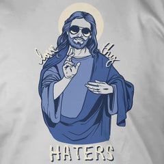 Love Thy Haters