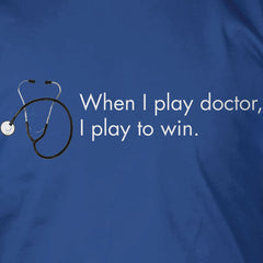 When I Play Doctor...
