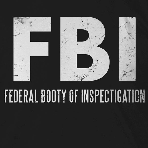 Federal Booty of Inspectigation