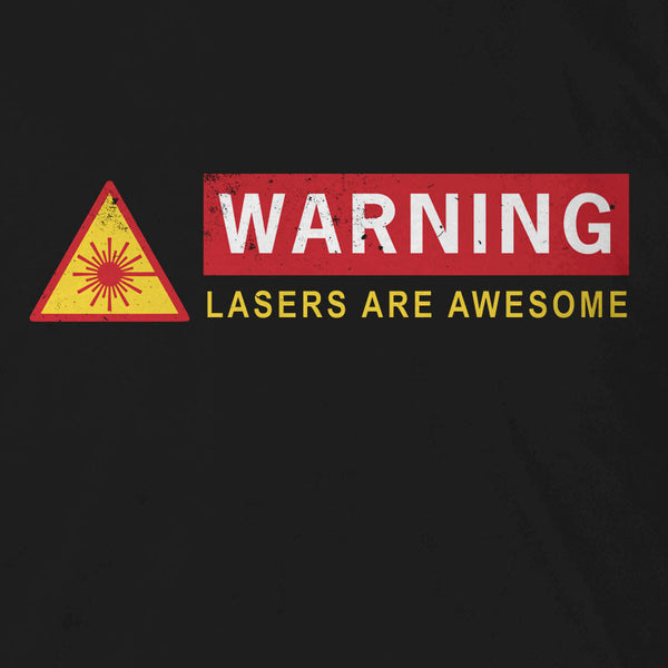 Lasers Are Awesome