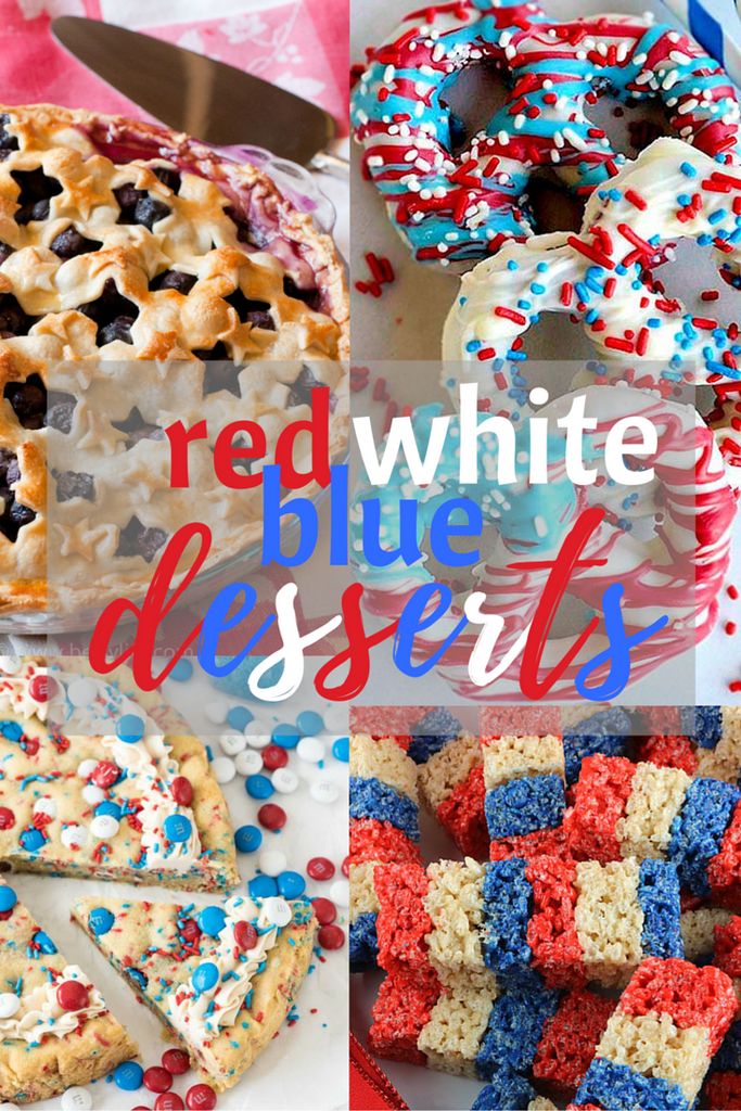 Red, White & Blue Desserts for the 4th of July