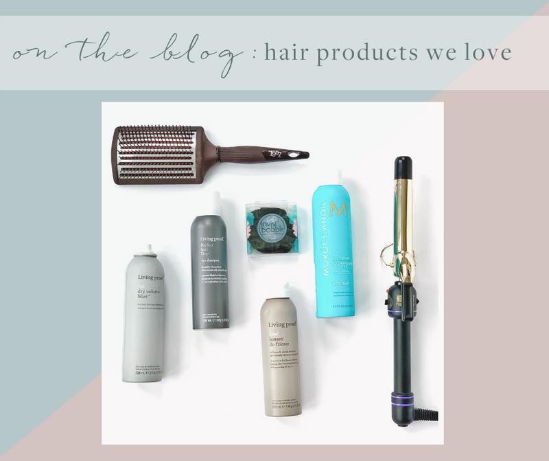Hair Products We Love