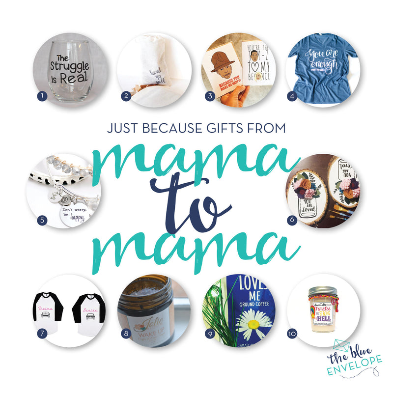 Just Because Gift Guide from Mama to Mama