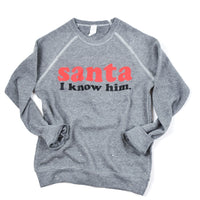 Santa I Know Him - Kids Sweatshirt