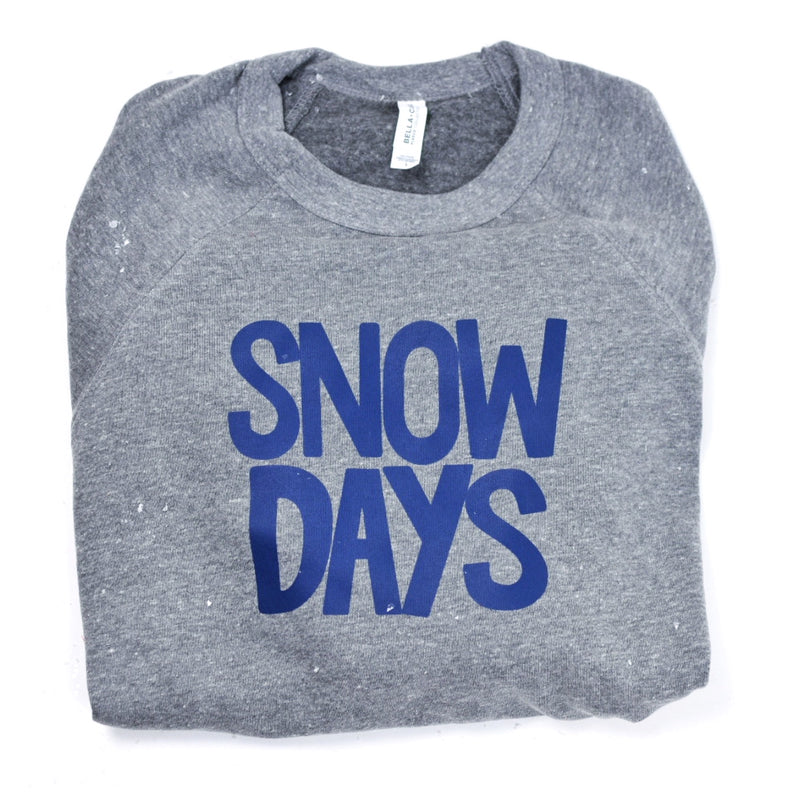 Snow Days - Adult Sweatshirt