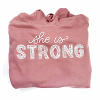 She is Strong Hooded Sweatshirt