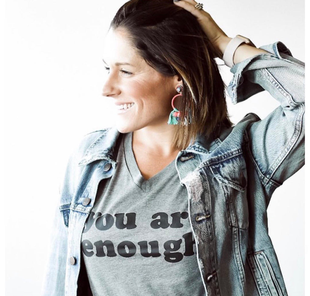 You Are Enough Tee