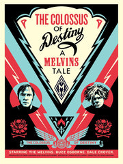 Melvins Collosus Screen Print by Shepard Fairey