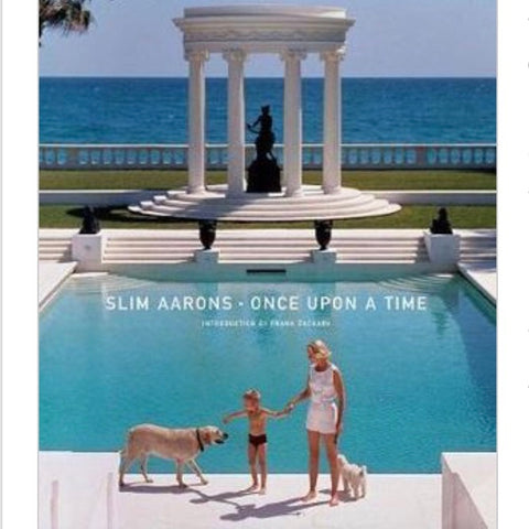 Once Upon a Time - Slim Aarons