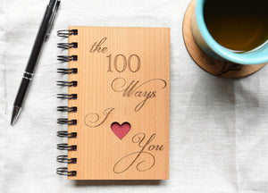 The 100 Ways I Love You Wooden Spiral Journal