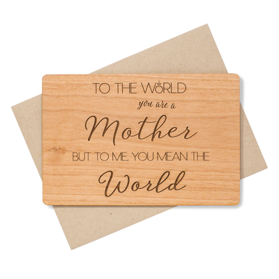 To the World You Are Mothers Day Wood Card