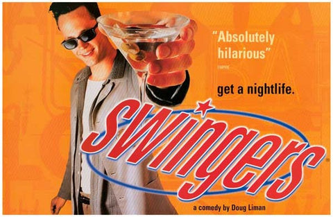 SWINGERS GET A NIGHTLIFE 11x17 POSTER