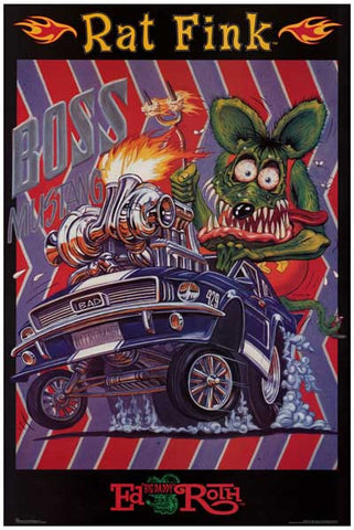 RAT FINK BOSS MUSTANG BIG DADDY ED ROTH 12x18 POSTER