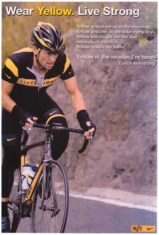 Lance Armstrong Wear Yellow Live Strong 12x18 Poster