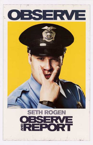 Observe and Report Seth Rogen 11x17 Poster
