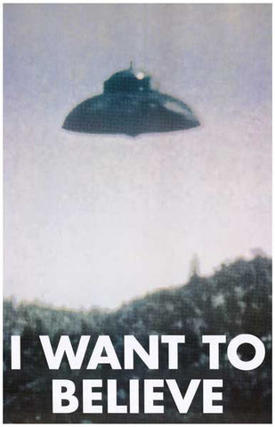 UFO I want To Believe X-Files 11x17 Poster