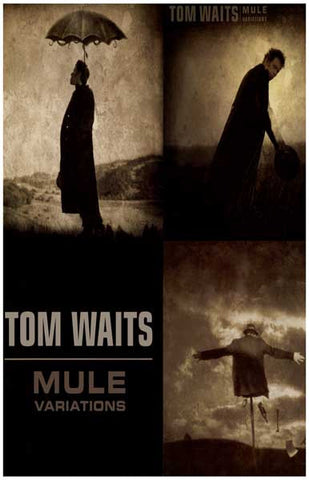 Tom Waits Mule Variations Poster
