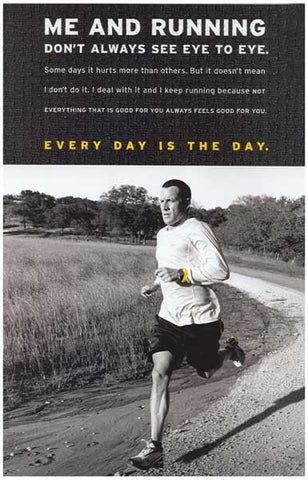 Lance Armstrong Me and Running Quote 11x17 Poster