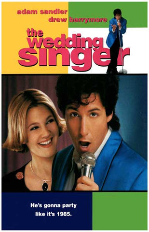 The Wedding Singer Party Like 1985 Sandler 11x17 Poster