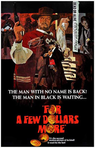 For a Few Dollars More Man with No Name 11x17 Poster