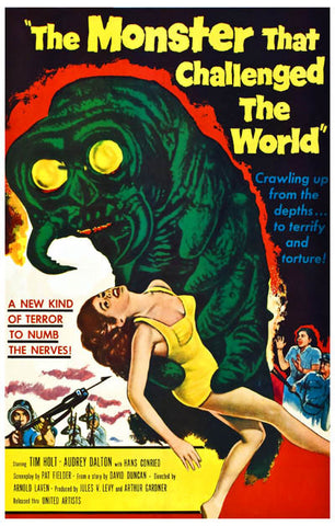 The Monster that Challenged the World 11x17 Poster