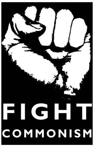 Fight Commonism Fist College 11x17 Poster
