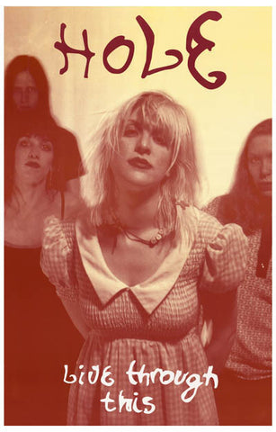Hole Live Through This Courtney Love 11x17 Poster