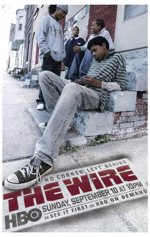 The Wire No Corner Left Behind  11x17 Poster
