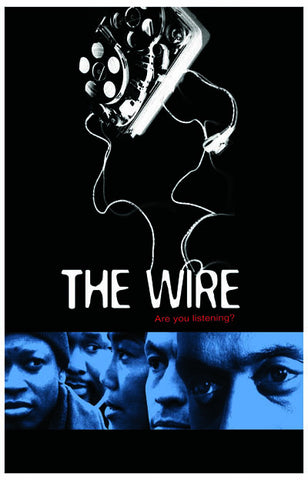 The Wire Are You Listening?  11x17 Poster