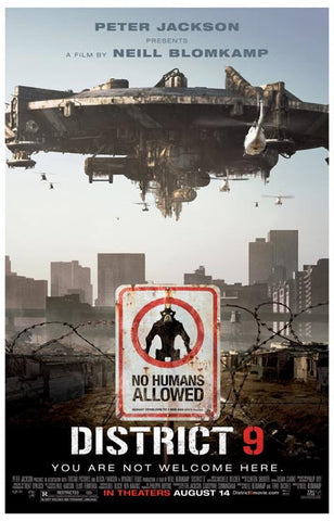 District 9 You Are Not Welcome Here 11x17 Poster