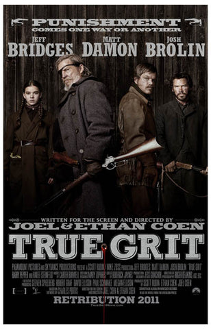 True Grit Punishment Comes Coen Bros 11x17 Poster