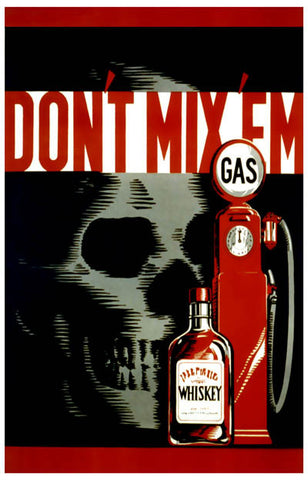 WPA Poster Art Don't Mix 'Em Alcohol Gas 11x17 Poster