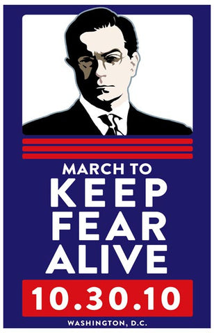 Stephen Colbert Keep Fear Alive Poster