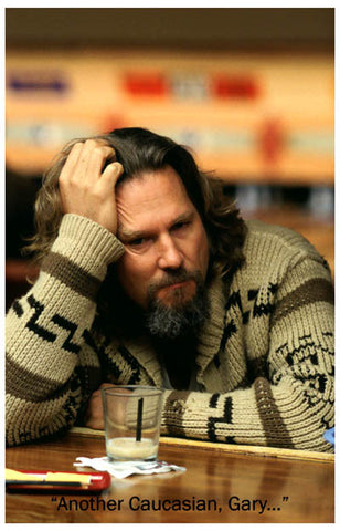 Big Lebowski Another Caucasian Gary Quote 11x17 Poster