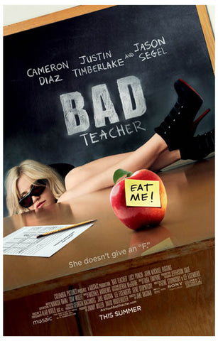 Bad Teacher She Doesn't Give an F Cam Diaz 11x17 Poster