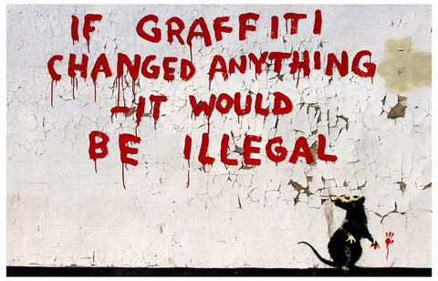 Banksy Graffiti Quote Poster
