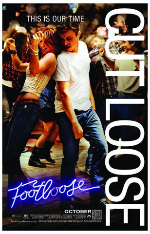 Footloose This Is Our Time Cut Loose 11x17 Poster