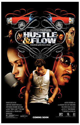 Hustle & Flow Everybody Gotta Have A Dream 11x17 Poster