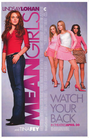 Mean Girls Watch Your Back Lohan Fey Movie 11x17 Poster