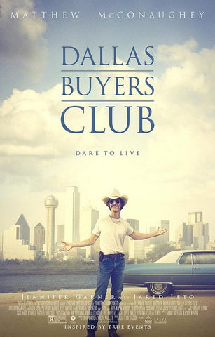 Dallas Buyers Club Matthew McConaughey Poster 11x17