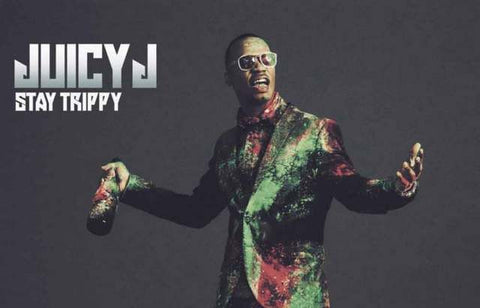 Juicy J Stay Trippy Poster